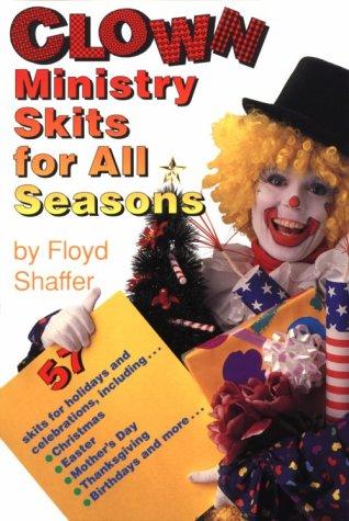 Clown Ministry Skits for All Seasons PDF