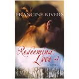 Redeeming Loveby Francine Rivers