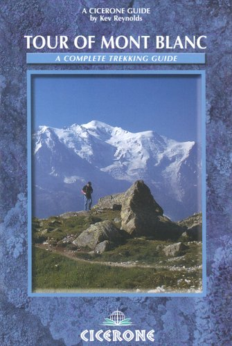 the-tour-of-mont-blanc-a-complete-trekking-guide-cicerone-mountain-walking