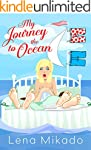 My Journey to the Ocean: Chick Lit Ro...