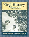 The Oral History Manual (American Association for State and Local History)