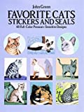 Favorite Cats Stickers and Seals: 48 Full-Color Pressure-Sensitive Designs (048626369X) by Green, John