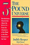 The Three Pound Universe (0874776503) by Judith Hooper