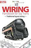 Wiring Handbook for Toy Trains (Classic Toy Trains Books)