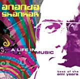 Ananda Shankar Life in Music