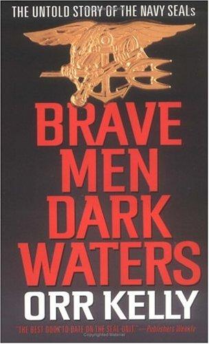 Brave Men -  Dark Waters, Orr Kelly