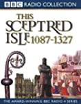This Sceptred Isle: The Making of the...