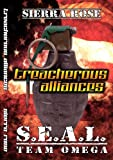 Seal Team Omega Treacherous Alliances (S.E.A.L. Team Omega)