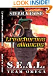 Seal Team Omega Treacherous Alliances...
