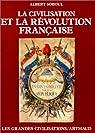 La civilisation et la R�volution fran�aise par Soboul