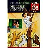 Vier für Rom 01. Die Diebe von Ostia.