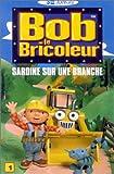 echange, troc Bob le bricoleur - Vol.1 : Sardine sur une branche