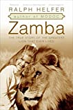 Search : Zamba: The True Story of the Greatest Lion That Ever Lived