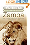 Zamba: The True Story of the Greatest...