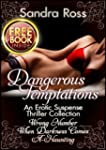 Dangerous Temptations: A Sandra Ross'...