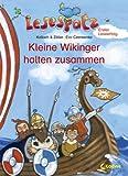 Lesespatz - Kleine Wikinger halten zusammen - Brigitte Kolloch