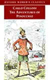 The Adventures of Pinocchio (Oxford World's Classics) (0192801503) by Collodi, Carlo