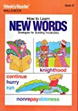 How to Learn New Words: Grade 5 (Weekly Reader)
