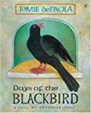 Days of the Blackbird (0142402710) by DePaola, Tomie