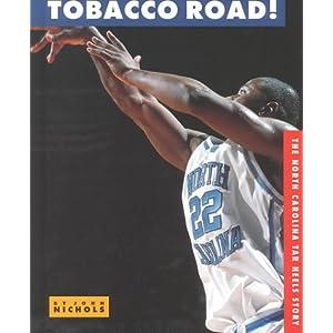 North Carolina Tar Heels (College Basketball Today) John Nichols