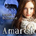 Amarok (       UNABRIDGED) by Angela Townsend Narrated by Kevin Young