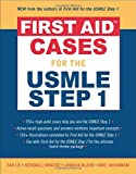 img - for First Aid Cases for the USMLE Step 1 (First Aid Series) book / textbook / text book