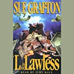 L is for Lawless: A Kinsey Millhone Mystery (       ABRIDGED) by Sue Grafton Narrated by Judy Kaye