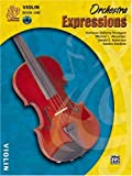 img - for Orchestra Expressions, Violin (Expressions Music Curriculum) book / textbook / text book