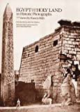 Egypt and the Holy Land in Historic Photographs: Seventy-Seven Views by Francis Frith