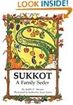 Sukkot: A Family Seder
