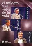 img - for El Milagro y Valor de La Vida (Spanish Edition) book / textbook / text book