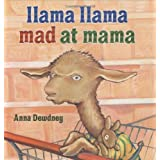 Llama Llama Mad at Mama ~ Anna Dewdney