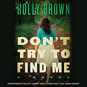 Don't Try to Find Me Audiobook