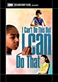 I Can't Do This But; I Can Do That: A Film For Families About Learning Differences