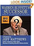 Warren Buffett's Successor: Who It Is and Why It Matters