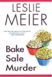 Bake Sale Murder (Lucy Stone Mysteries, No. 13) (0758207018) by Meier, Leslie
