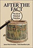 After the Fact: The Art of Historical Detection Combined (0072294264) by Davidson, James West
