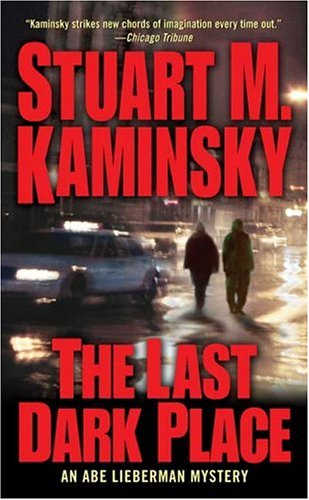 Last Dark Place, The: An Abe Lieberman Mystery