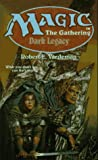 Robert Vardeman Dark Legacy (Magic: the Gathering)