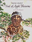 TRAIL OF APPLE BLOSSOMS [First Edition] 1st