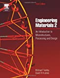 img - for Engineering Materials 2, Third Edition: An Introduction to Microstructures, Processing and Design (International Series on Materials Science and Technology) (v. 2) book / textbook / text book