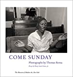 img - for Come Sunday: Photographs by Thomas Roma book / textbook / text book