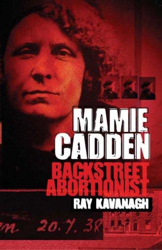 Mamie Cadden Backstreet Abortionist