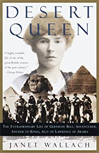 "Cover of ""Desert Queen: The Extraordinary..."