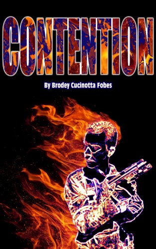 Book: Contention by Brodey Fobes