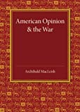 American Opinion and the War: The Rede Lecture 1942