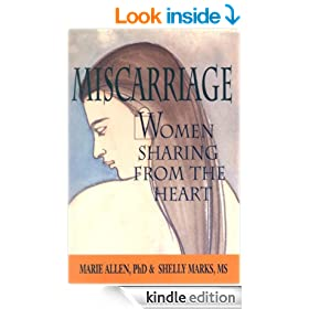 Miscarriage: Women Sharing from the Heart