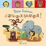 Petites histoires d'animaux sauvages !