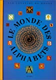 img - for Le monde des alphabets book / textbook / text book