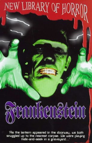 Frankenstein (New Library of Horror)